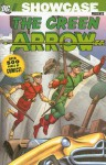 Showcase Presents: Green Arrow - Jack Kirby, Ed Herron, Dave Wood, Robert Bernstein, Jerry Coleman, Bob Haney, Gardner F. Fox, John Broome, Dick Wood, George Kashdan, Bill Finger, George Papp, Lee Elias, Mike Sekowsky, George Rousos, Neal Adams