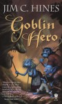 Goblin Hero - Jim C. Hines