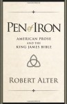 Pen of Iron: American Prose and the King James Bible - Robert Alter
