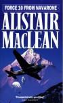 Force 10 From Navarone - Alistair MacLean