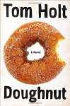 Doughnut - Tom Holt