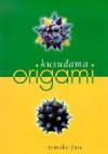 Kusudama Origami - Tomoko Fuse