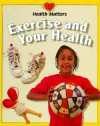 Exercise and Your Health (Health Matters) - Jillian Powell