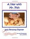 A Year with Mr. Pish 2015: Personal Planner/Calendar (Volume 3) - K. S. Brooks, K. S. Brooks
