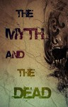 The Myth and the Dead - Edward Teach