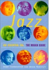 The Rough Guide to Jazz: 100 Essential CDs - Digby Fairweather, Brian Priestley