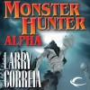 Monster Hunter Alpha - Larry Correia, Oliver Wyman