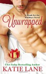 Unwrapped (Hunk for the Holidays) - Katie Lane