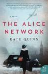 The Alice Network - Kate Quinn