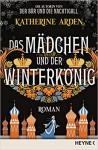 Das Mädchen und der Winterkönig - Katherine Arden