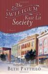 The Sweetgum Knit Lit Society - Beth Pattillo