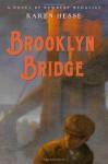 Brooklyn Bridge - Karen Hesse, Chris Sheban