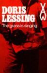 The Grass Is Singing - Doris Lessing