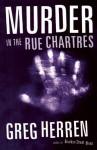 Murder In The Rue Chartres - Greg Herren