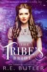 The Tribe's Bride - R.E. Butler