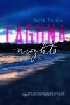 Laguna Nights - Kaira Rouda