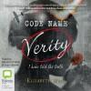 Code Name Verity - Elizabeth Wein, Lucy Gaskell, Morven Christie