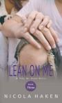 Lean on Me - Nicola Haken