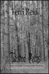 Twisted Paths - Terri Reid