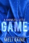 A Harmless Little Game - Meli Raine, Julia Kent