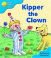 Kipper The Clown - Roderick Hunt, Alex Brychta