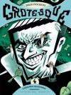 Grotesque #4 - Sergio Ponchione