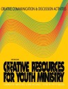Creative Communication and Discussion Activities - Wayne Rice