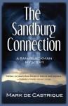 The Sandburg Connection: A Sam Blackman Mystery (Sam Blackman Series) - Mark de Castrique