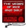 The Years of Rice and Salt - Bronson Pinchot, Kim Stanley Robinson