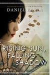 Rising Sun, Falling Shadow - Daniel Kalla