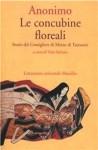 Le concubine floreali. Storie del consigliere di Mezzo di Tsutsumi - Anonymous, Yoko Kubota