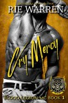 Cry Mercy (Blood Legion MC #1) - Rie Warren