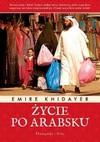 Życie po arabsku - Emire Khidayer