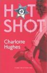 Hot Shot - Charlotte Hughes