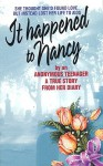 It Happened to Nancy - Anonymous, Dathan Sheranian