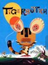 Tigerbuttah - Becky Dreistadt, Frank Gibson
