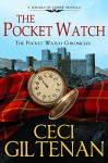 The Pocket Watch: The Pocket Watch Chronicles - Ceci Giltenan