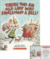 There Was an Old Lady Who Swallowed a Bell! Book and Audiocassette Tape Set (Paperback Book and Audio Cassette Tape) - Lucille Colandro, Jared Lee, Skip Hinnant