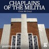 Chaplains of the Militia: The Tangled Story of the Catholic Church During Rwanda's Genocide - Chris McGreal, Sean Runnette, Audible Studios