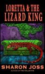 Loretta and the Lizard King - Sharon Joss
