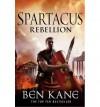 Spartacus: Rebellion - Ben Kane