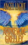 Angel Light - Andrew M. Greeley