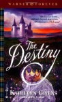 The Destiny - Kathleen Givens