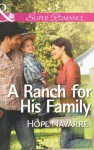 A Ranch for His Family (Mills & Boon Superromance) - Hope Navarre