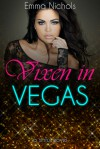 Vixen in Vegas - Emma Nichols