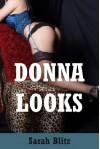 Donna Looks: A Lesbian Group Sex Erotica Story (Donna's Corruption Book 3) - Sarah Blitz