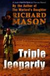 Triple Jeopardy - Richard Mason