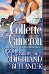 To Bargain with a Highland Buccaneer - Collette Cameron