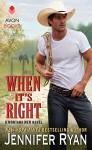 When It's Right: A Montana Men Novel - Jennifer Ryan