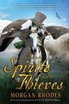 A Book of Spirits and Thieves - Morgan Rhodes